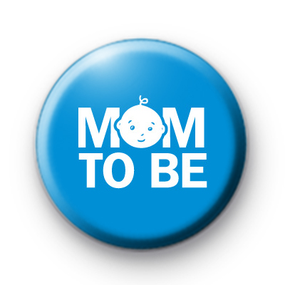 Mum To Be Blue Button Badge