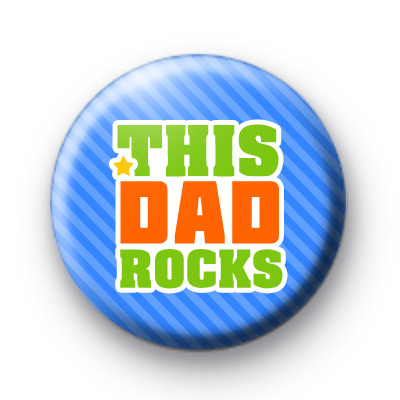 This Dad Rocks Father's Day Badges