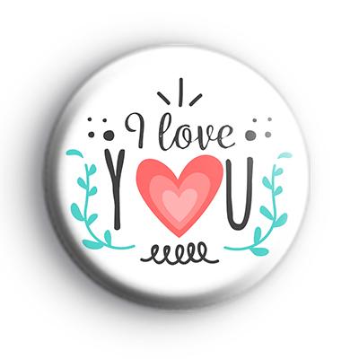 BOHO I Love You Badge