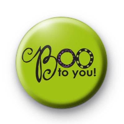 Boo To You Green Badge