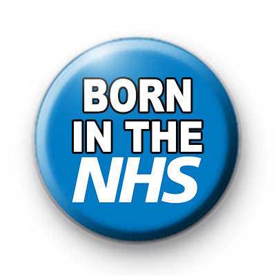 Born in the NHS Badges