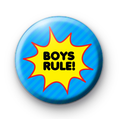 Boys Rule Button Badge