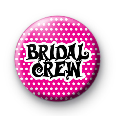 Bridal Crewe Button Badge