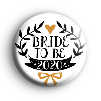 Pretty Black and Gold Bride To Be 2020 Badge