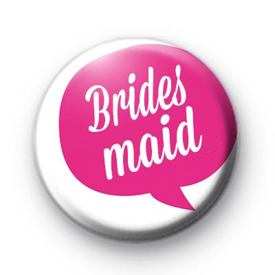 Speech Bubble Bridesmaid Badge