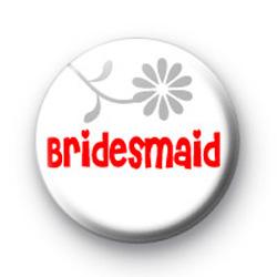 Bridesmaid Badge 1 badge