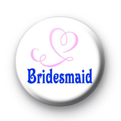 Bridesmaid Pink Heart Badges