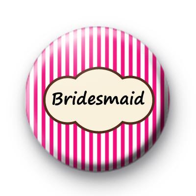 Bright Pink Stripey Bridesmaid Badges