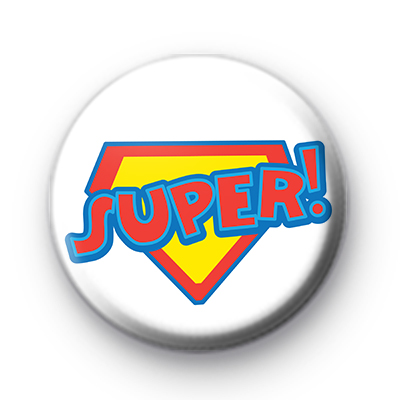 Bright Super Pin Badge
