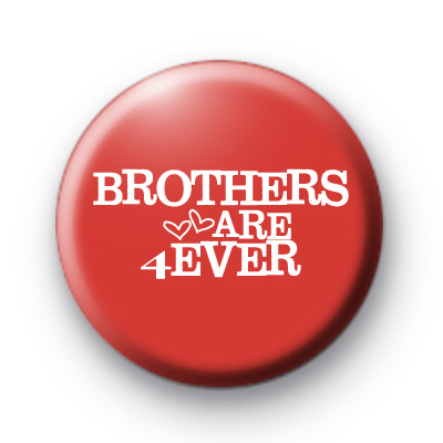 Red Brothers are Forever Badge