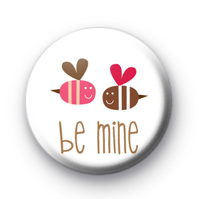Bumble Bee Be Mine Badges