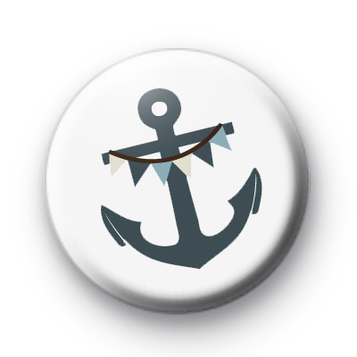Anchor Bunting Pin Button Badges