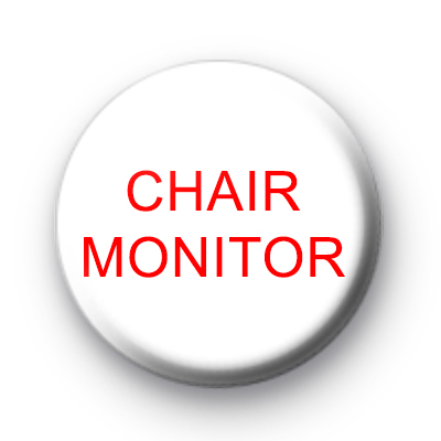 Chair Monitor badge