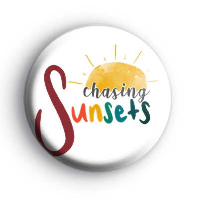 Chasing Sunsets Badge
