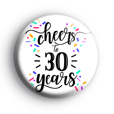 Cheers To 30 Years Badge