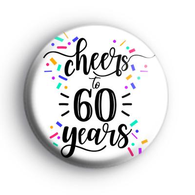Cheers To 60 Years Badge