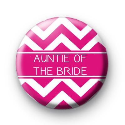 Chevron Pink Auntie of the Bride Badge