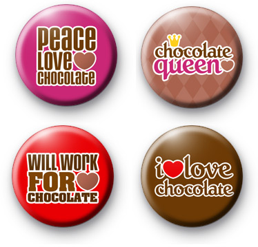 Set of 4 Chocolate Lover Button Badges