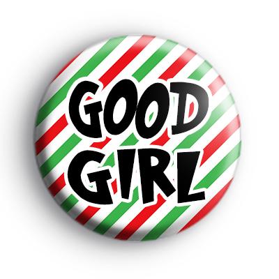 Good Girl Christmas Badge