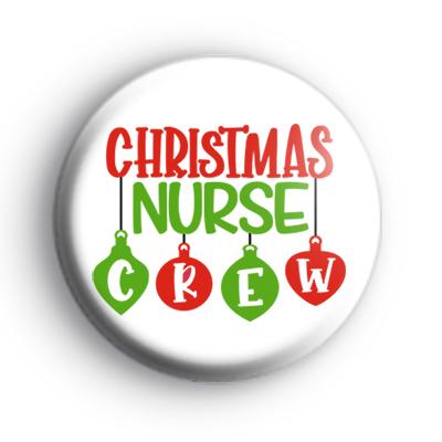 Christmas Nurse Crew Badge