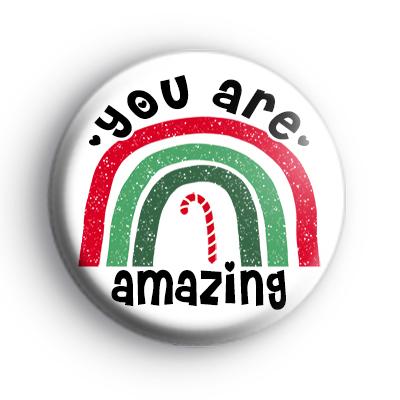 You Are Amazing Christmas Rainbow Badge