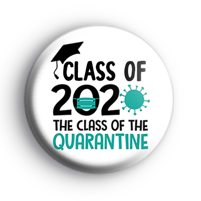 Class of 2020 Quarantine Badge