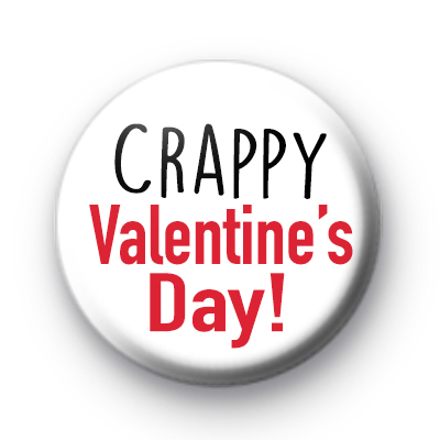 Crappy Valentines Day badges