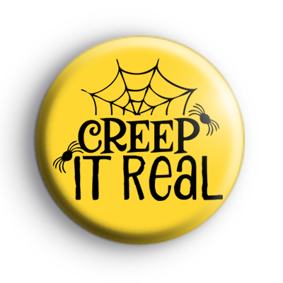 Creep It Real Spiders Web Badge