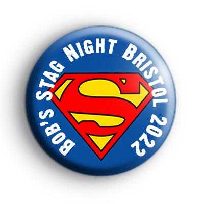 Custom Superman Stag Badges