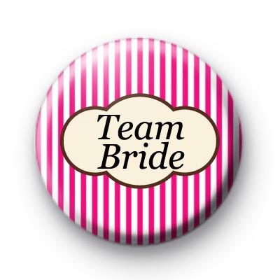 Bright Pink Stripey Team Bride badge