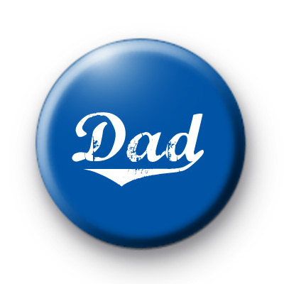 Dad Button Badges