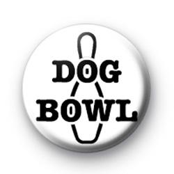 Dog Bowl Custom badge