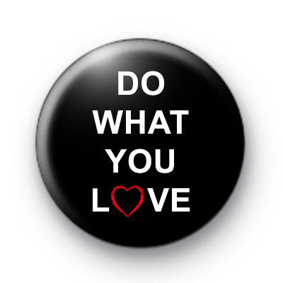 Do What You Love Badges