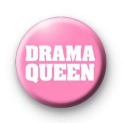 Drama Queen Button Badge