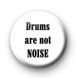 Drums are not noise badges
