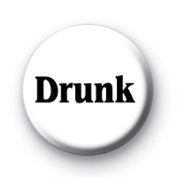 Drunk Button Badges