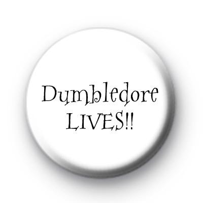 Dumbledore Lives Badges