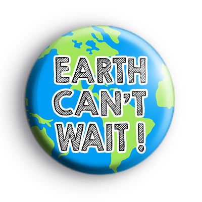 Earth Can't Wait ECO Badge