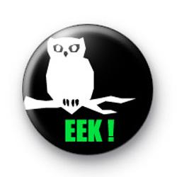 EEK button badges