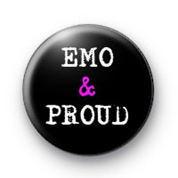 Emo & proud Badges