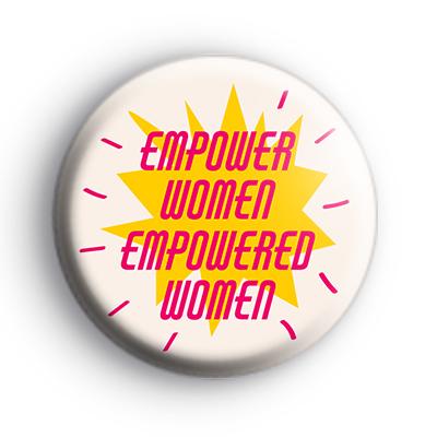 Empower Women Feminist Badge