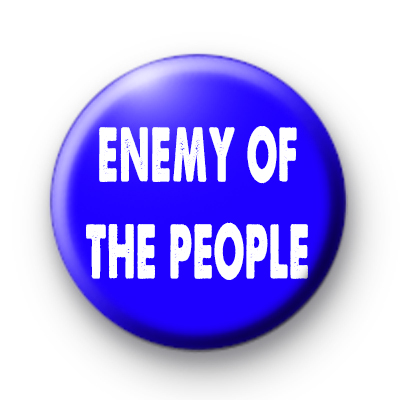 Enemy Of The People Badge