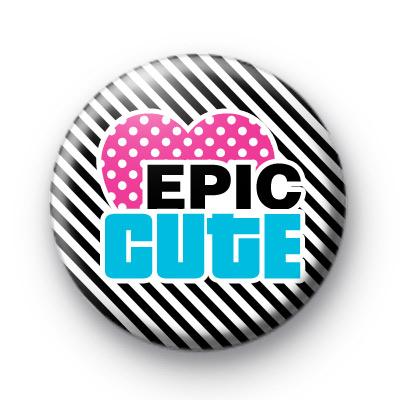 Epic Cutie Pin Button Badges