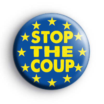 Stop The Coup EU Flag Badge