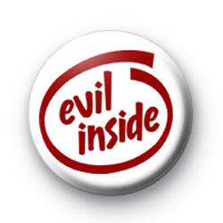 Evil Inside Badge