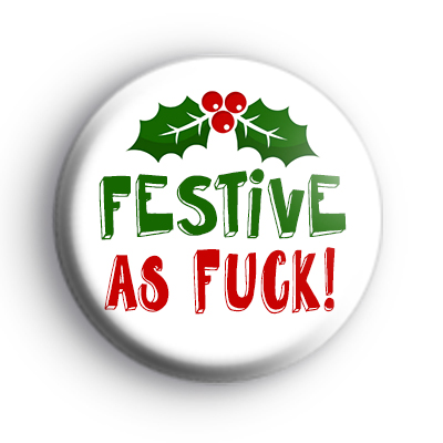 Festive As F Badge