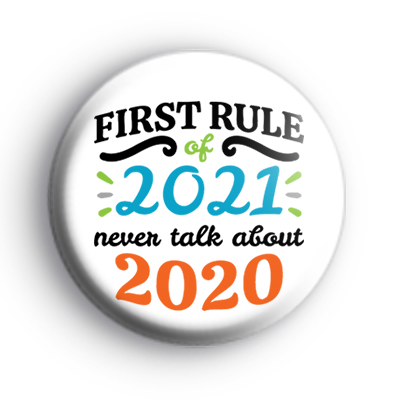 First Rule of 2021 Badge