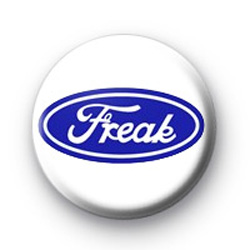 Freak Button Badge
