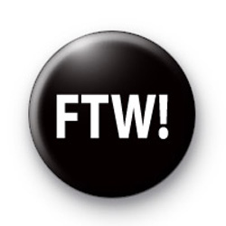 FTW Button Badge