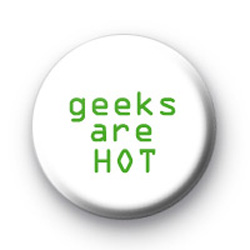 geeks are HOT badges